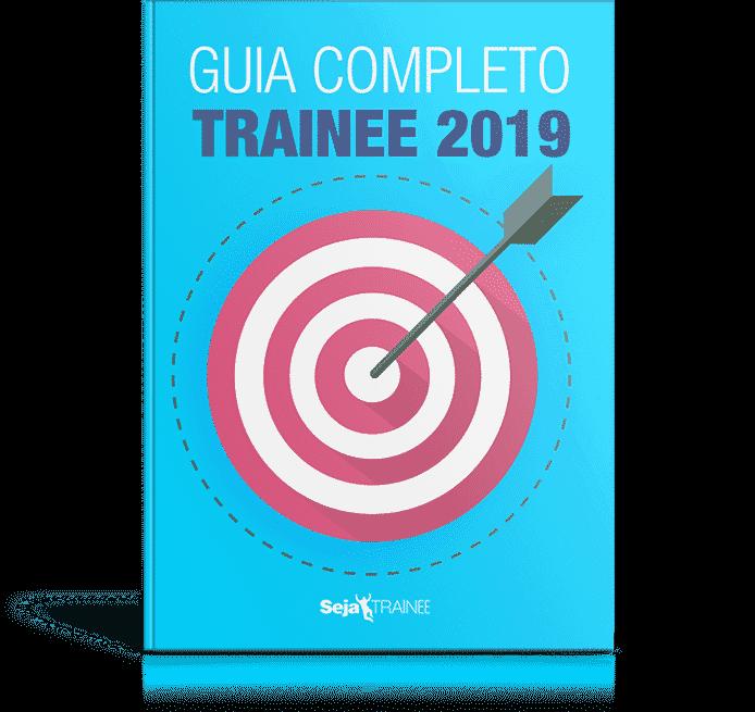 Guia Completo Trainee 2019