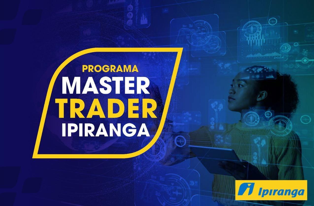 Programa Master Trader Ipiranga.